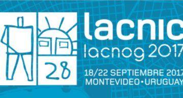 Uruguay sede de la reunión LACNIC – LACNOG