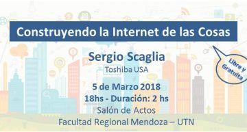 """Conferencia """"Construyendo Internet de las Cosas"""" en Mendoza"""