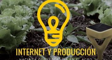 Imperdible Webinar sobre Internet, Agro y Producción, inscripciones abiertas
