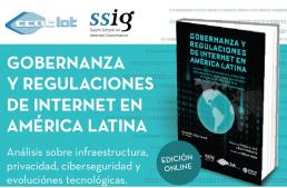 """Lanzamiento del libro """"Gobernanza y Regulaciones de Internet en América Latina"""""""